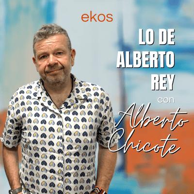 Lo de Alberto Rey - Lo de Alberto Chicote
