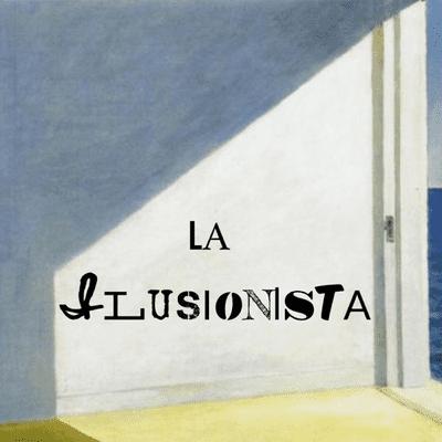 La Ilusionista - podcast