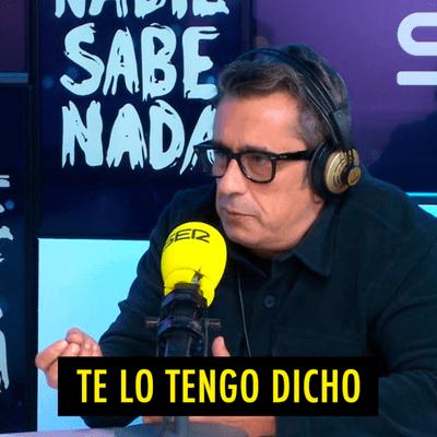 TE LO TENGO DICHO - TE LO TENGO DICHO #18.7 - Lo mejor de Nadie Sabe Nada (10.2020)