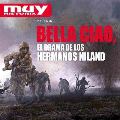 Bella Ciao, historias secretas de la Segunda Guerra Mundial - EP08 El drama de los hermanos Niland