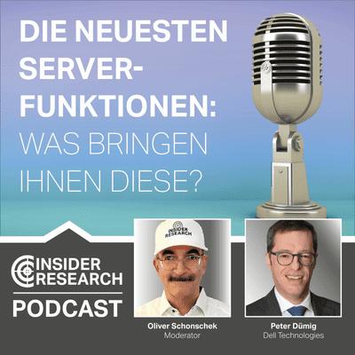 Insider Research im Gespräch - Die neuesten Server-Funktionen: Was bringen Ihnen diese?, mit Peter Dümig, Dell Technologies