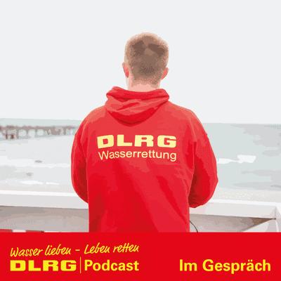 """DLRG Podcast - DLRG """"Im Gespräch"""" Folge 044 - Zwischenbilanz: Mindestens 184 Menschen ertrunken"""