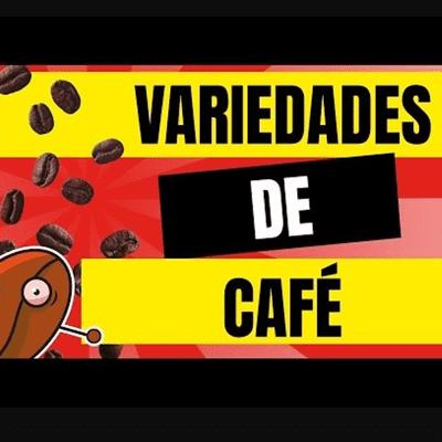 Café y Ná - El podcast sobre café - Café y Ná   Ep. 3 Variedades y Tipos de Café   Cafeyna.club