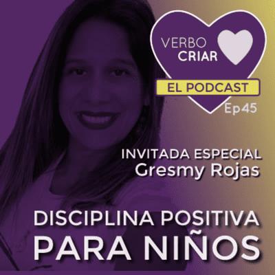 Verbo Criar - Disciplina Positiva para niños
