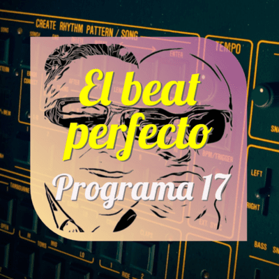 El beat perfecto - El beat perfecto #17: Wolfgang Flür, A Certain Ratio, Faithless, Cults, Holy Ghost!, Tobacco, SG Lewis y mas...