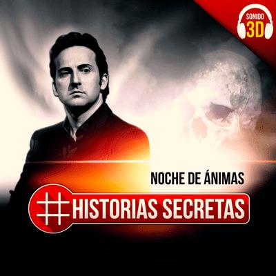 Historias Secretas - Noche de ánimas