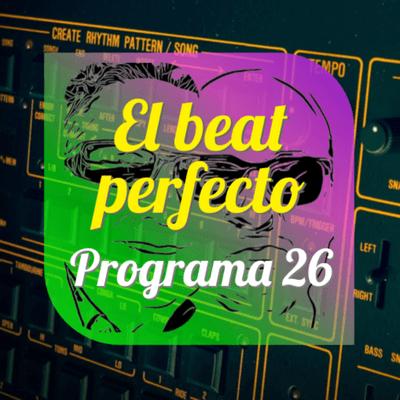 El beat perfecto - El beat perfecto #26: SAULT, Reme, Electrobuddha, The Cranberries, Sleaford Mods, J.J. Cale, Chartreuse, Pelomono y más