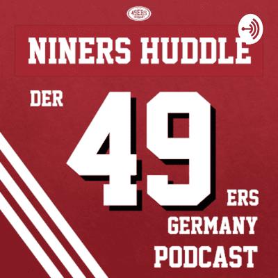 Niners Huddle - Der 49ers Germany Podcast - 05: Drei Männer, drei Meinungen! Analyse Draft Tag 1 und Trades mit Gast Julian Barsch