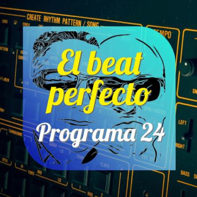 El beat perfecto - El beat perfecto #24: Suuns, Karl Bartos, Smerz, Amatria, Royal Blood, Vitalic, Hot Chip, Paco Salazar y más...