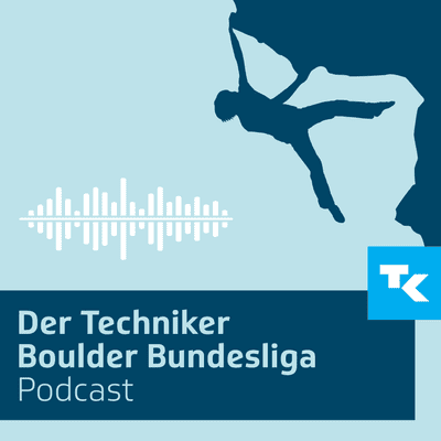 Techniker Boulder Bundesliga Podcast - podcast