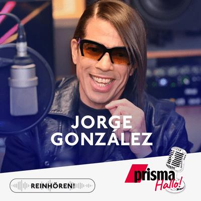 HALLO! – der prisma-Podcast - Jorge González – sein Leben, seine Ziele