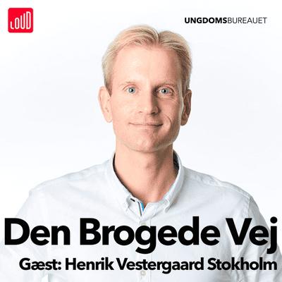 Den Brogede Vej - #57 - Henrik Vestergaard Stokholm