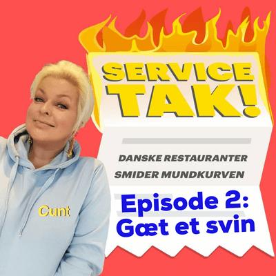 Service, TAK! - Gæt et svin
