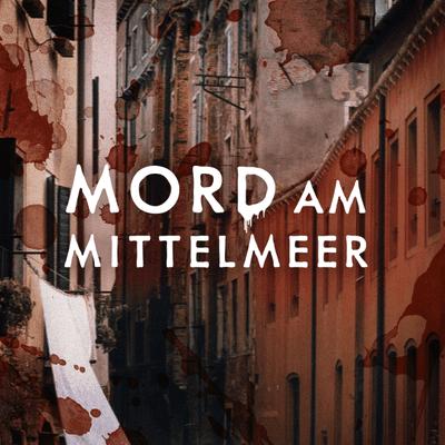 Mord am Mittelmeer - Ein mörderisches Rollenspiel