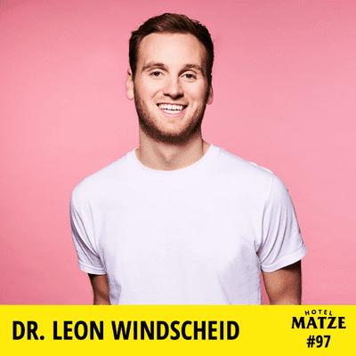 Hotel Matze - Dr. Leon Windscheid – Wie schafft man es sich besser zu verstehen?