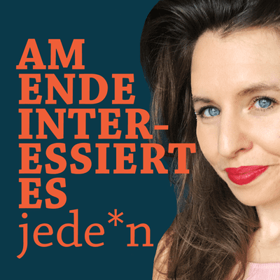 Am Ende interessiert es jede*n – Gespräche vom Leben und Tod - Mein Brieffreund aus der Todeszelle  Mit Anika Landsteiner