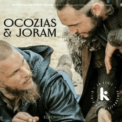 El Kombo Oficial - Ocozias Y Joram (Personajes de la Biblia, La Serie) E24