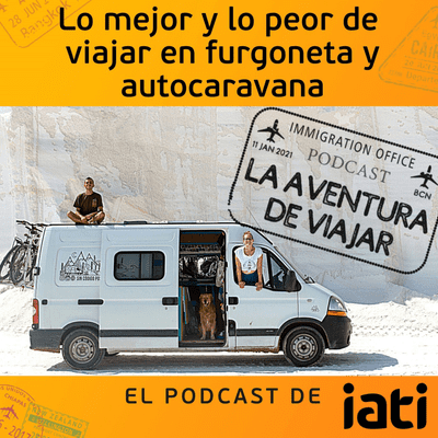 La aventura de viajar - Lo mejor y lo peor de viajar en furgoneta y autocaravana | 2