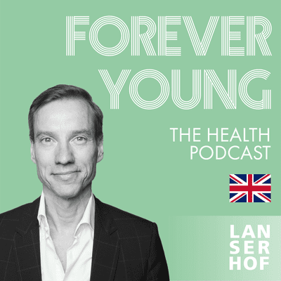 Forever Young (Eng) - The Health Podcast - Forever Young - The Health Podcast // Teaser