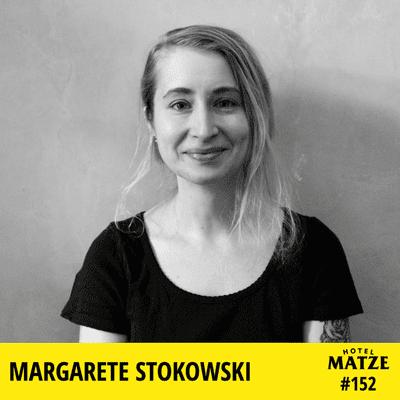 Hotel Matze - Margarete Stokowski – Wie frei bist du?