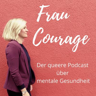 Frau Courage - podcast