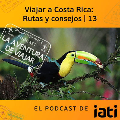 La aventura de viajar - Viajar a Costa Rica: Rutas y consejos | 12