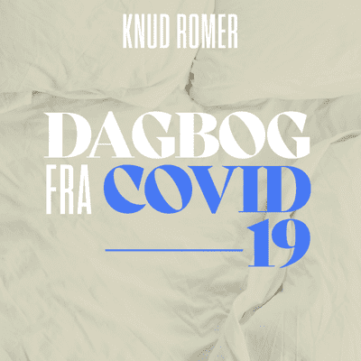 Dagbog fra Covid-19 - Knud Romer: Dag 8 - Glade jul