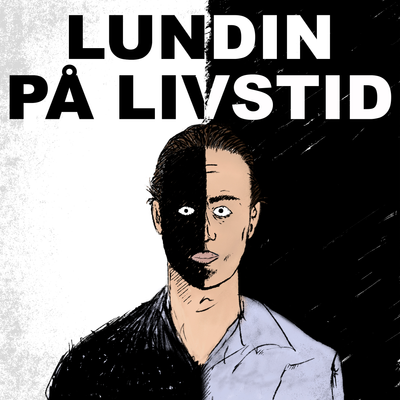 Lundin på livstid - Episode 5:7 – Efterforskningen