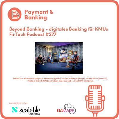 Payment & Banking Fintech Podcast - BEX20: Beyond Banking - digitales Banking für KMUs