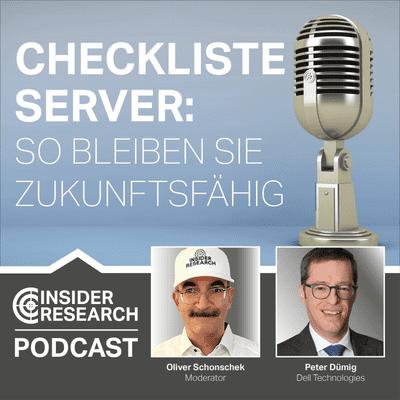 Insider Research im Gespräch - Checkliste Server: So bleiben Sie zukunftsfähig, mit Peter Dümig von Dell Technologies