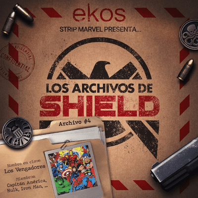 Los Archivos de SHIELD - 4. Los Vengadores, los héroes más poderosos de la Tierra