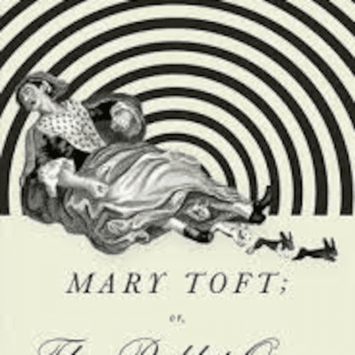 The Avid Reader Show - 1Q1A Mary Toft; or, The Rabbit Queen  Dexter Palmer