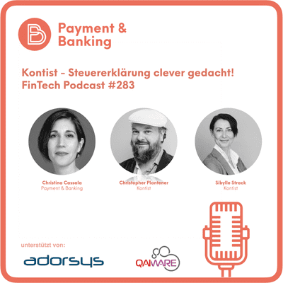 Payment & Banking Fintech Podcast - Kontist - Steuererklärung clever gedacht!