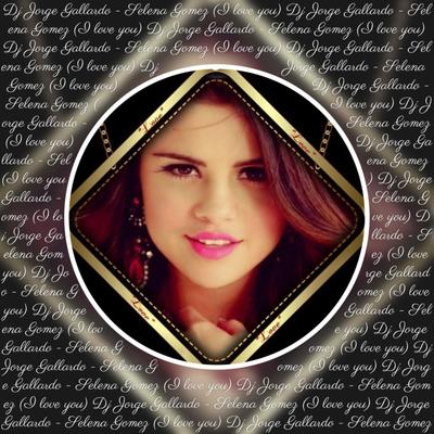 MIXEDisBetter By DJ Jorge Gallardo - 021 MIXEDisBetter - Selena Gomez - I Love You