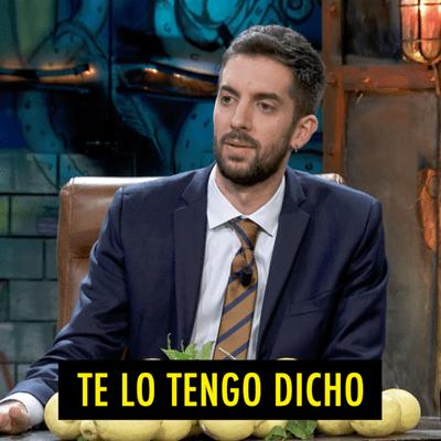 TE LO TENGO DICHO - TE LO TENGO DICHO #16.1 - Lo mejor de La Resistencia (07.2020)