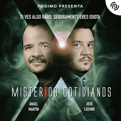 coverart for the podcast Misterios Cotidianos (Con Ángel Martín y José L