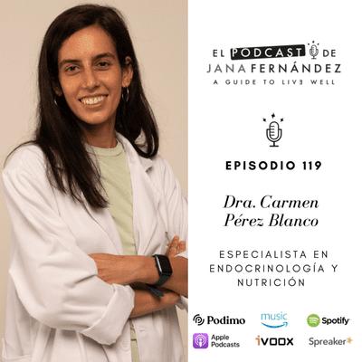 Marcadores hormonales: guía para conocer y cuidar la salud de la mujer, con la dra. Carmen Pérez