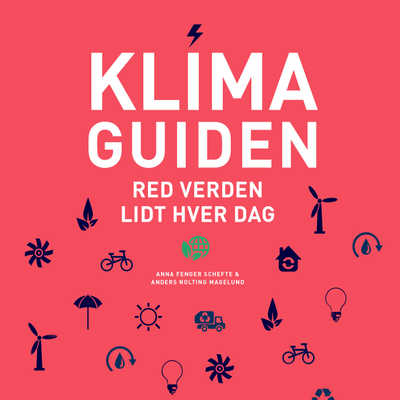 "Klimaguiden - Episode 5. ""It's the economy stupid!"""