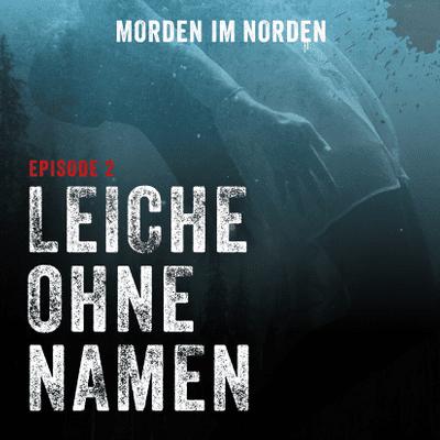 Morden im Norden - Episode 2: Leiche ohne Namen