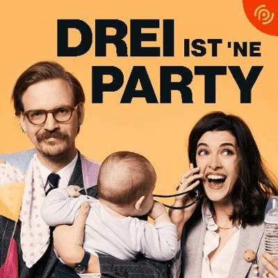 Drei ist 'ne Party! – Marie Nasemann & Sebastian Tigges - Erziehung: Was für Eltern wollen wir sein?