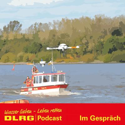 "DLRG Podcast - DLRG ""Im Gespräch"" Folge 052 - Drohnen in der DLRG"