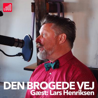 Den Brogede Vej - #15 - Lars Henriksen