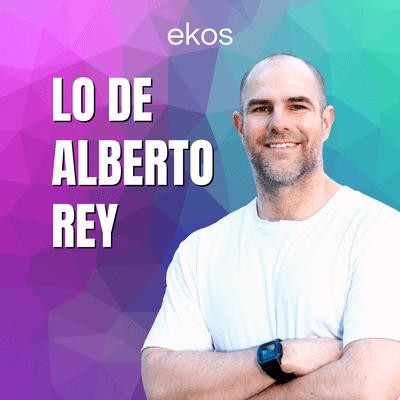 Lo de Alberto Rey - podcast