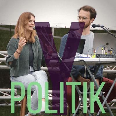 Y Politik-Podcast | Lösungen für das 3. Jahrtausend - Ausgeboomert: Was kommt nach der Ära Merkel?
