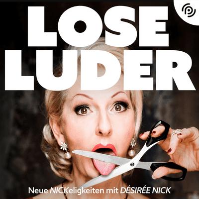 """Lose Luder - Kim Gloss """"Ich habe eine Handvoll Freunde – höchstens!"""""""