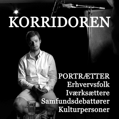 Korridoren - Introduktion til Korridoren podcast
