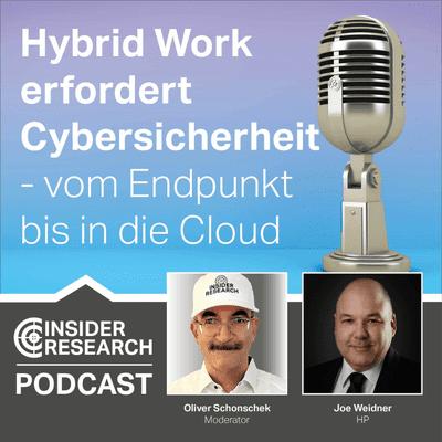 Hybrid Work erfordert Cybersicherheit - vom Endpunkt bis in die Cloud. Mit Joe Weidner von HP