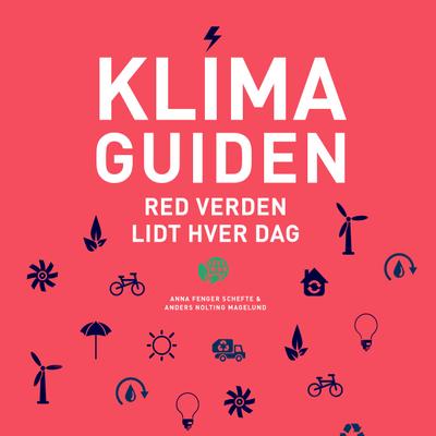 Klimaguiden - Episode 1. Kom ind i klimakampen