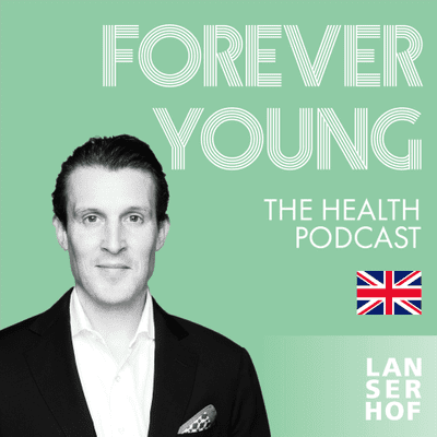 Forever Young (Eng) - The Health Podcast - #12 - We've got your back! With Mr Sebastian Kunz