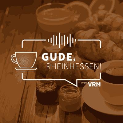 Gude, Rheinhessen! - podcast